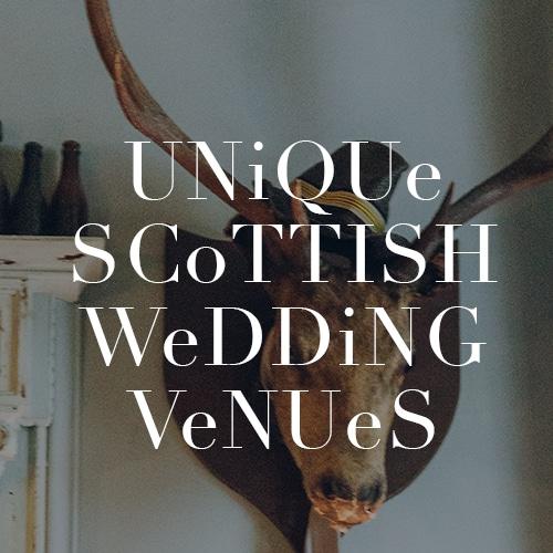 Unique Scottish Wedding Venues